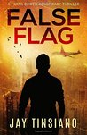 False Flag (Frank Bowen Conspiracy Thriller #1)