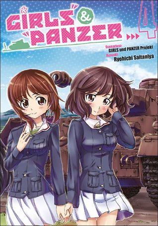 Girls und Panzer. Tom 4 (Girls und Panzer, #4)