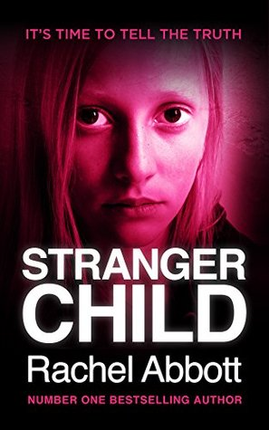 Stranger Child (DCI Tom Douglas, #4)