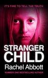 Stranger Child (DCI Tom Douglas, #4)