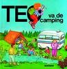 Teo Va De Camping/Teo Goes Camping