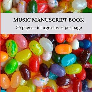 Music Manuscript Book: Kids manuscript paper - large stave manuscript paper, 6 staves per page
