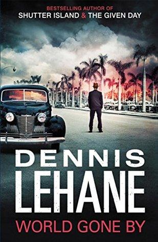 World gone by joe coughlin 3 by dennis lehane fandeluxe PDF