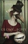 Crows and Honey