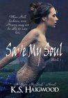 Save My Soul (Save My Soul, #1)