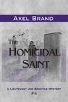 The Homicidal Saint (Lt. Joe Sonntag Mystery #5)