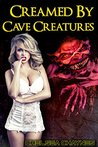 Creamed by Cave Creatures by Chelsea Chaynes