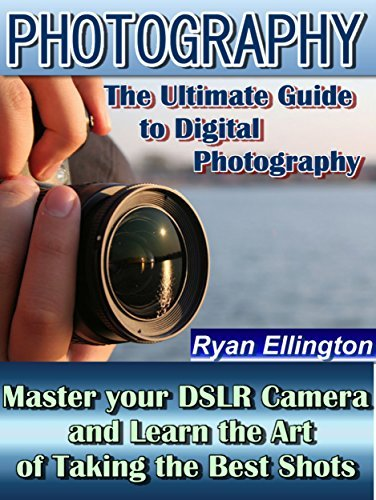The Ultimate Guide to Digital Photography: Master your DSLR Camera and Learn the Art of Taking the Best Shots (Photography Life, Make it Easy Book 1)