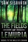 The Fields of Lemuria: Keo, Part II (Purge of Babylon, #3.2)
