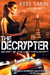 The Decrypter by Rose Sandy