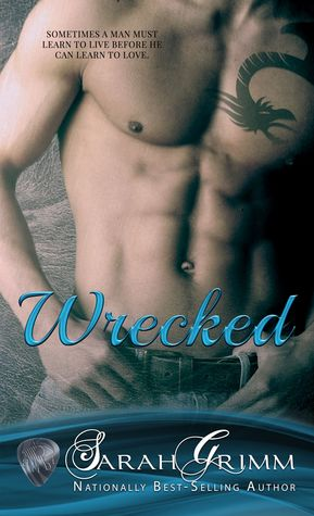Wrecked by Sarah Grimm