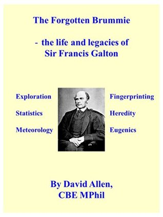 The Forgotten Brummie: - the life and legacies of Sir Francis Galton