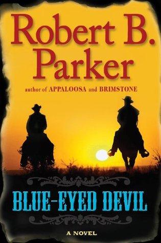 Blue-Eyed Devil by Robert B. Parker