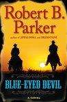 Blue-Eyed Devil (Virgil Cole & Everett Hitch, #4)