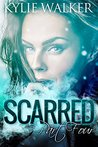 Scarred, Part 4 (Scarred, #4)