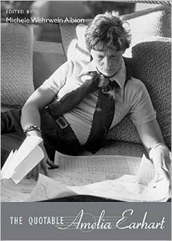 The Quotable Amelia Earhart
