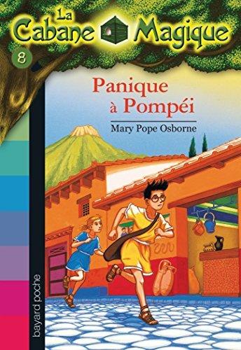 La cabane magique Tome 8 Panique à Pompéi