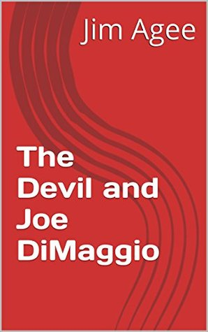 The Devil and Joe DiMaggio (Devine's Comedy Book 1)