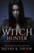 The Witch Hunter (Witch Hunter Saga #1)