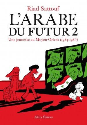 L'Arabe du futur 2 : Une jeunesse au Moyen-Orient (1984-1985)