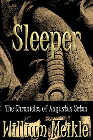 Sleeper (The Chronicles of Augustus Seton #12)