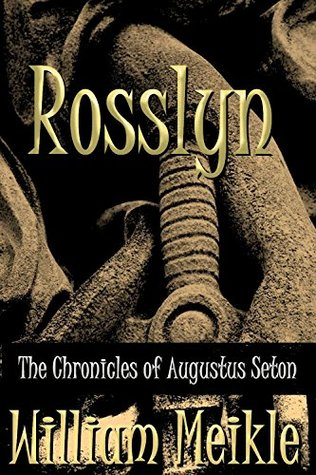 Rosslyn (The Chronicles of Augustus Seton #11)