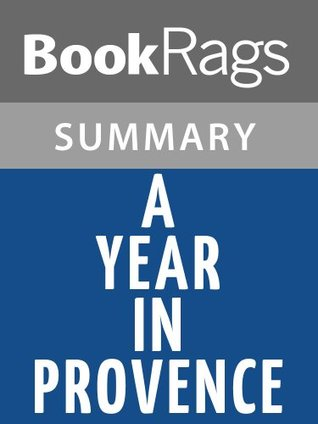 A Year in Provence by Peter Mayle l Summary & Study Guide