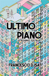 Ultimo piano by Francesco D'Isa