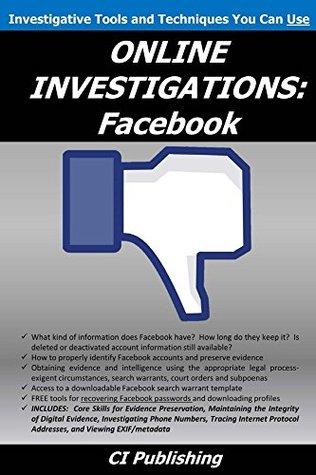 ONLINE INVESTIGATIONS: Facebook