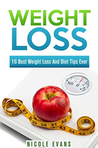 Weight Loss: Learn How To Lose 25 Pounds In 2 Months (Healthy living, Weight Loss Tips, Nutrition, Weight loss books, Exercise and Fitness, Diet Books, Weight Loss Smoothies)