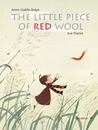 The Little Piece of Red Wool