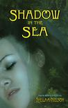 Shadow in the Sea (Forbidden Sea, #2)