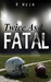 Twice As Fatal (Jarvis Mann...