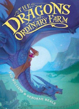The Dragons of Ordinary Farm(Ordinary Farm Adventures 1)