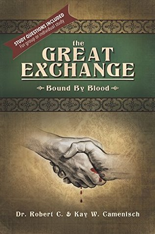 The Great Exchange by Robert and Kay Camenisch