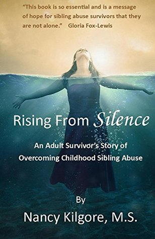 Rising From Silence: An Adult Survivor's Story of Overcoming Childhood Sibling Abuse