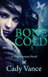 Bone Cold (Soul Shamans #2)