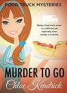 Murder to Go (Food Truck Mysteries #1)