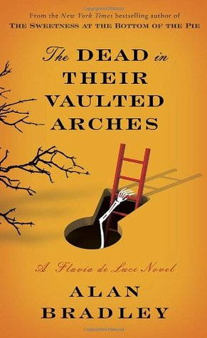 The Dead in Their Vaulted Arches (Flavia...