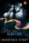 Gemstone by Anastasia Vitsky