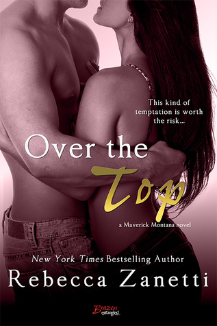 Over the Top (Maverick Montana, #4)
