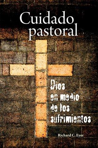 cuidado-pastoral-dios-en-medio-de-los-sufrimientos