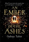Book cover for An Ember in the Ashes (An Ember in the Ashes #1)