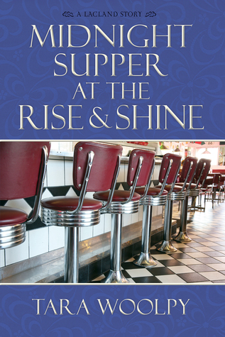 Ebook Midnight Supper at the Rise and Shine by Tara Woolpy TXT!