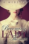 Becoming Lady Thomas (Becoming Her #1)