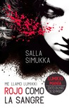 Rojo como la sangre by Salla Simukka