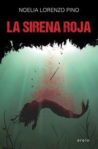 La Sirena Roja (Chassereau y Macua, #1)
