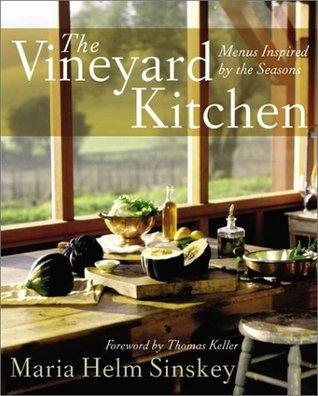 The Vineyard Kitchen: Menus Inspired by the Seasons