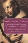 Dark Night of the Soul by San Juan de la Cruz