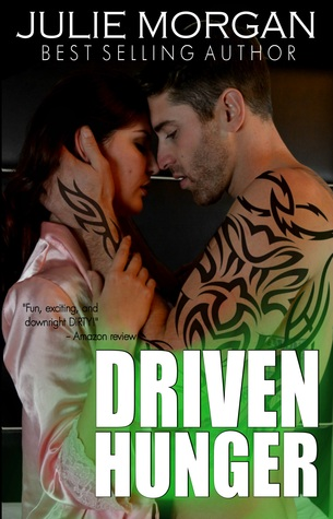 Driven Hunger(Southern Roots 4)